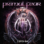 Primal Fear, I Will Be Gone