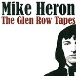 Mike Heron, The Glen Row Tapes