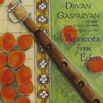 Djivan Gasparyan, Apricots From Eden