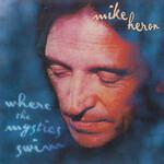 Mike Heron, Where The Mystics Swim