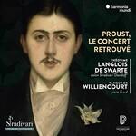 Theotime Langlois de Swarte and Tanguy de Williencourt, Proust, le concert retrouve