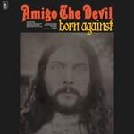 Amigo the Devil, Born Against