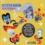 Steve Gadd, Live At Voce