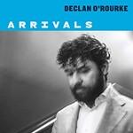 Declan O'Rourke, Arrivals