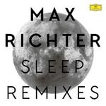 Max Richter, Sleep (Remixes)