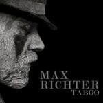 Max Richter, Taboo