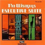The Wiseguys, Executive Suite mp3