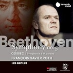 Les Siecles, Francois-Xavier Roth, Beethoven: Symphony no. 5