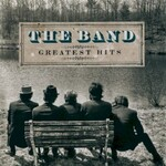 The Band, Greatest Hits