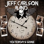 Jeff Carlson Band, Yesterday's Gone mp3