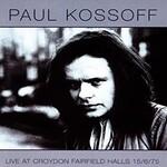 Paul Kossoff, Live at Croydon Fairfield Halls 15/6/75