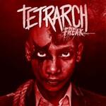 Tetrarch, Freak