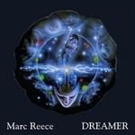 Marc Reece, Dreamer