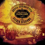 Bruce Springsteen, We Shall Overcome: The Seeger Sessions mp3