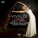 Ophelie Gaillard & Pulcinella Orchestra, Vivaldi: I colori dell'ombra