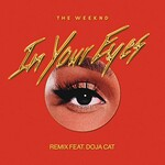 The Weeknd, In Your Eyes (Remix) [feat. Doja Cat]