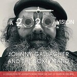 Johnny Gallagher, A 2020 Vision