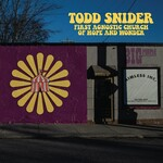 Todd Snider, First Agnostic Church of Hope and Wonder