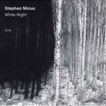 Stephan Micus, White Night