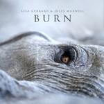 Lisa Gerrard & Jules Maxwell, Burn