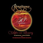 Renaissance, 50th Anniversary: Ashes Are Burning: An Anthology Live In Concert