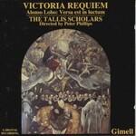 The Tallis Scholars & Peter Phillips, Victoria: Requiem / Lobo: Verca est in luctum