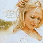 Jewel, Goodbye Alice in Wonderland mp3