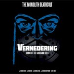 The Monolith Deathcult, V3 - Vernedering: Connect the Goddamn Dots