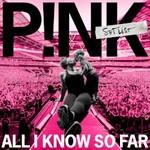 P!nk, All I Know So Far: Setlist mp3