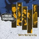 The Fabulous Thunderbirds, Walk That Walk, Talk That Talk