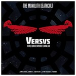 The Monolith Deathcult, Versus 1