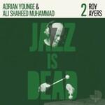Roy Ayers, Adrian Younge & Ali Shaheed Muhammad, Jazz Is Dead 2 mp3