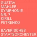 Kirill Petrenko, Gustav Mahler: Symphonie Nr. 7
