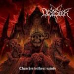 Desaster, Churches Without Saints