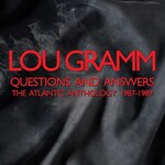 Lou Gramm, Questions And Answers: The Atlantic Anthology 1987-1989