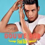 Douwe Bob, Fool Bar mp3