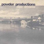 Powder Productions, Pipe Dreams