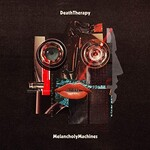 Death Therapy, Melancholy Machines