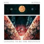 King Buffalo, Longing to Be the Mountain mp3
