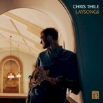 Chris Thile, Laysongs