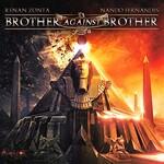 Brother Against Brother, Brother Against Brother