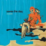 Saves the Day, In Reverie
