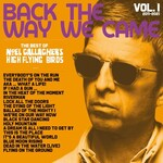 Noel Gallagher's High Flying Birds, Back The Way We Came Vol. 1 (2021-2021)