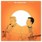 Dave Koz & Cory Wong, The Golden Hour