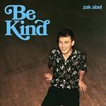 Zak Abel, Be Kind