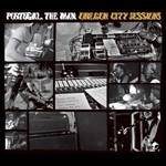Portugal. The Man, Oregon City Sessions