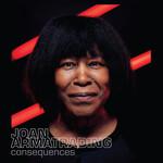 Joan Armatrading, Consequences