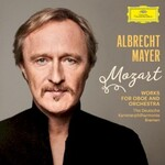 Albrecht Mayer, Mozart: Works for Oboe and Orchestra