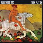 Fleetwood Mac, Then Play On mp3