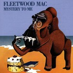 Fleetwood Mac, Mystery to Me